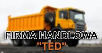 """FIRMA HANDLOWA """"TED"""""""